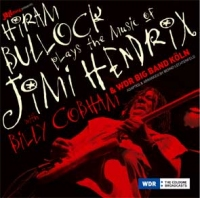 HIRAM BULLOCK  & WDR BIG BAND feat. BILLY COBHAM plays The Music of Jimi Hendrix