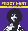 Foxxy Lady plays JIMI HENDRIX