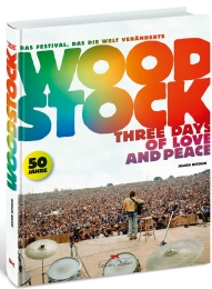 Woodstock – Three Days of Love and Peace