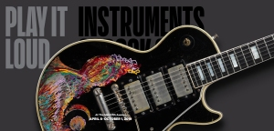 Play It Loud: Instruments of Rock and Roll